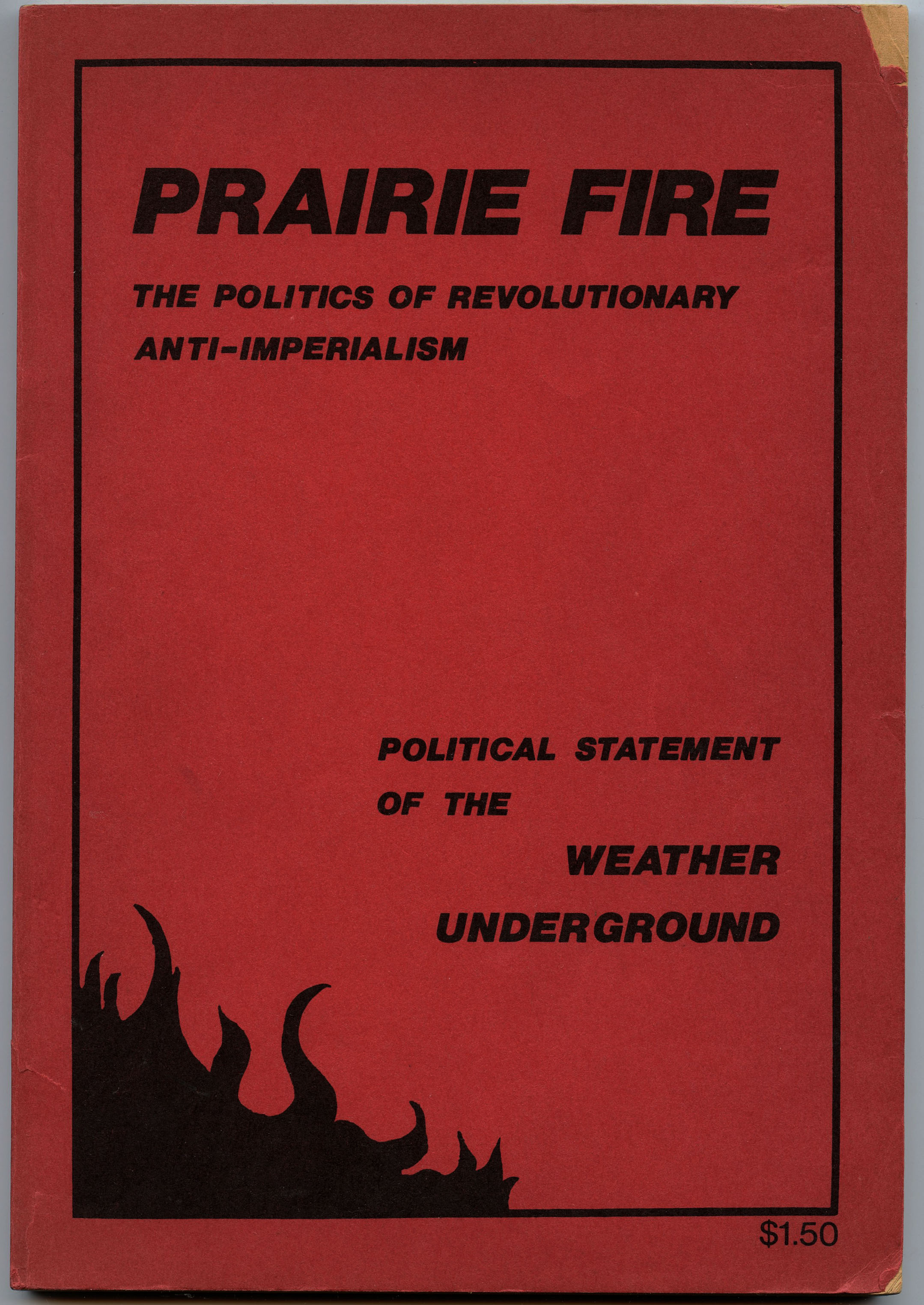 Image for Prairie Fire: The Politics of Revolutionary Anti-Imperialism
