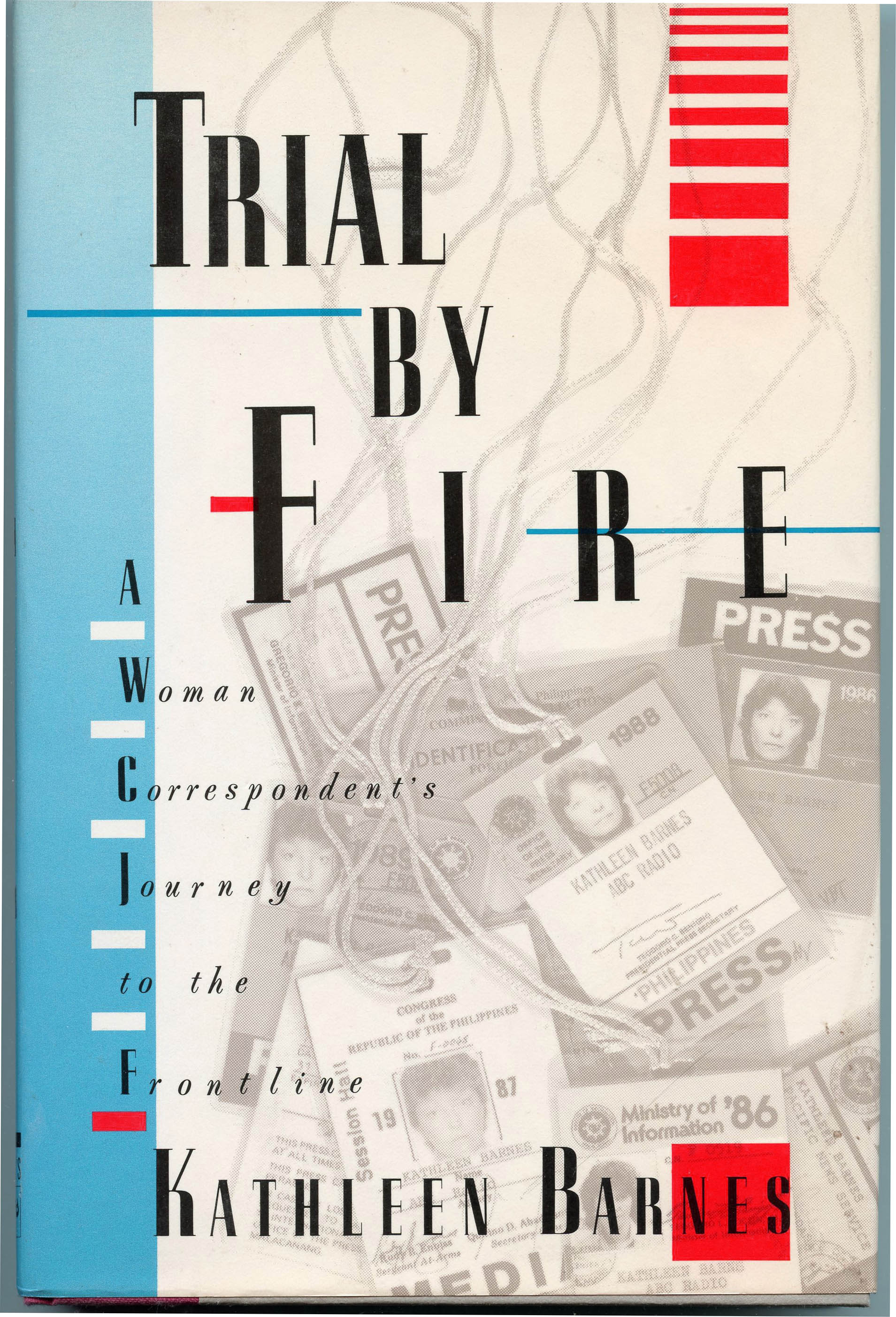 Image for Trial By Fire: A Woman Correspondent's Journey to the Frontline