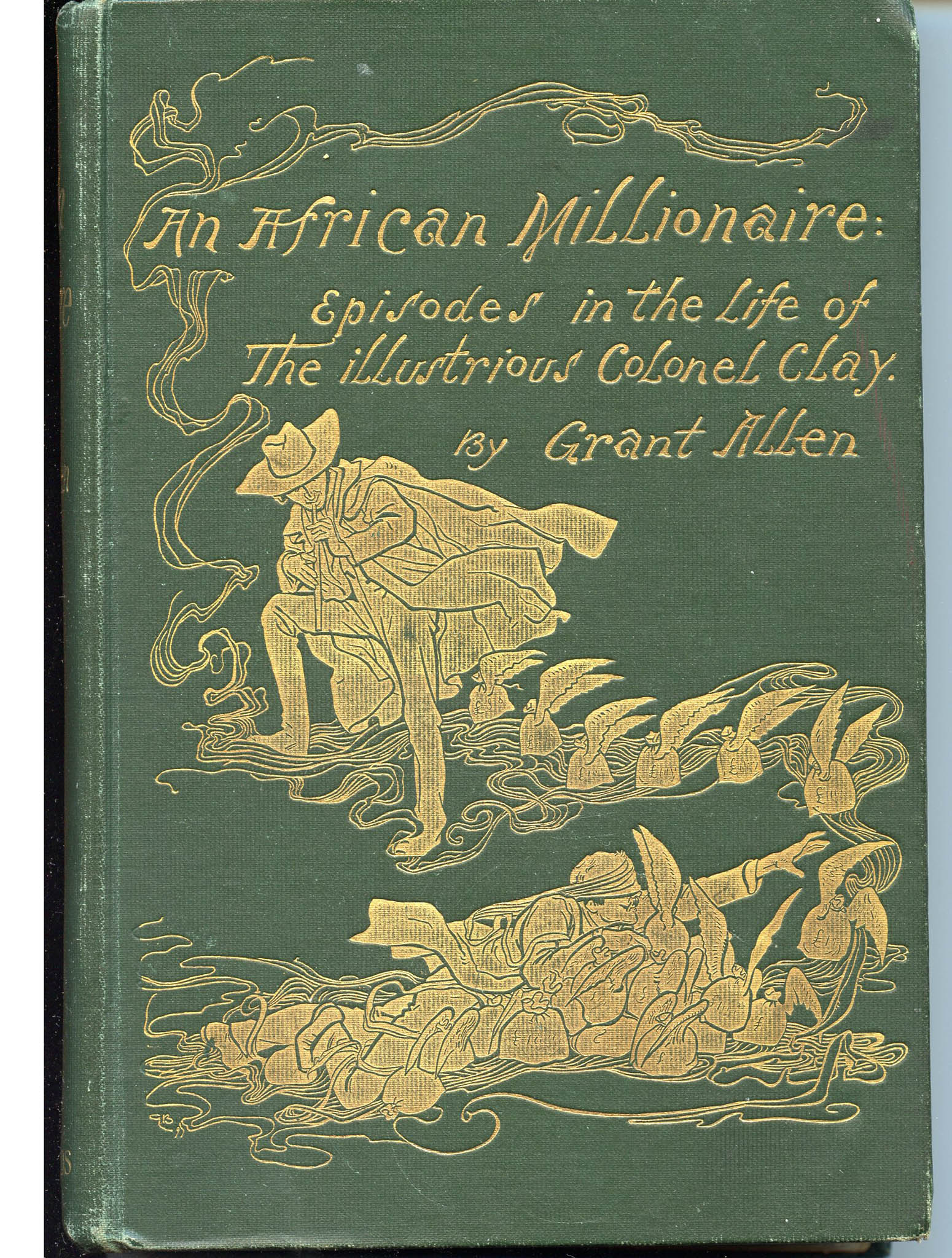 Image for African Millionaire: Episodes in the Life of the Illustrious Colonel Clay